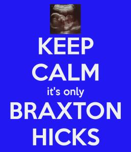 keep-calm-it-s-only-braxton-hicks-2